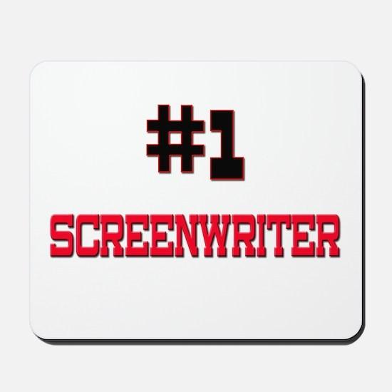 Number 1 SCREENWRITER Mousepad