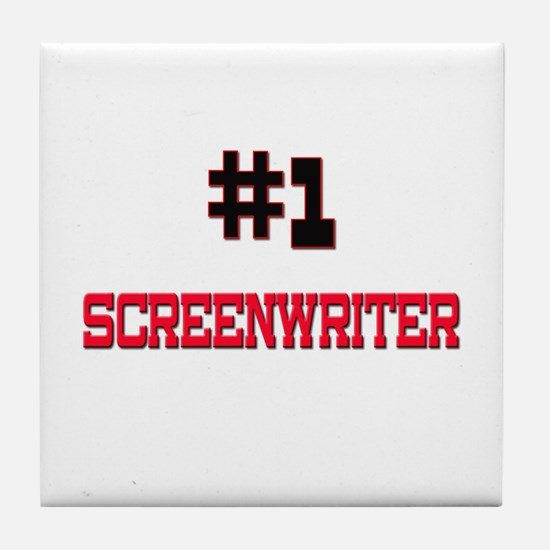 Number 1 SCREENWRITER Tile Coaster