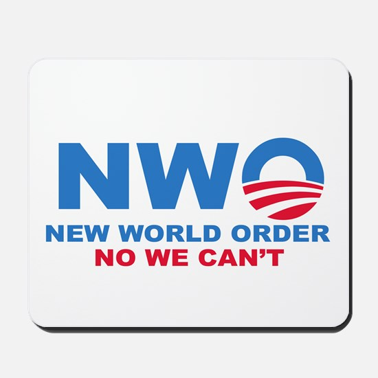 No Obama NWO No we can't Mousepad