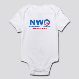 No Obama NWO No we can't Infant Bodysuit