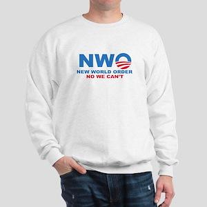 No Obama NWO No we can't Sweatshirt