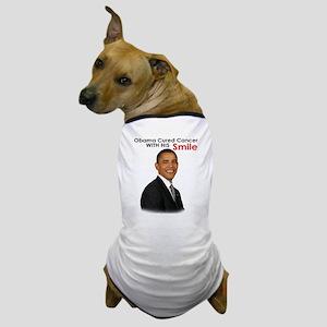 Barack Obama Cured cancer with his smile. Dog T-Sh