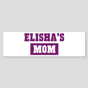 Elishas Mom Bumper Sticker