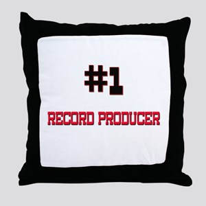 Number 1 RECORD PRODUCER Throw Pillow