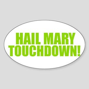 Hail Mary Touchdown Sticker