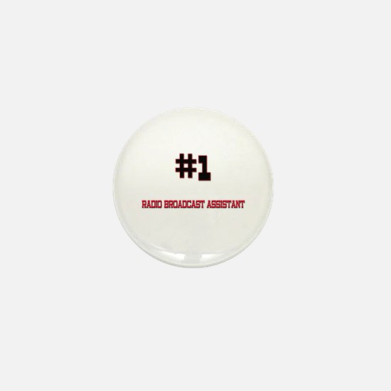 Number 1 RADIO BROADCAST ASSISTANT Mini Button