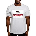 Number 1 RACIOLOGIST Light T-Shirt