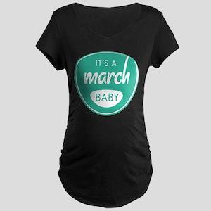 Seafoam It's a March Baby Maternity Dark T-Shirt