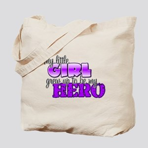 My little girl grew up to be Tote Bag