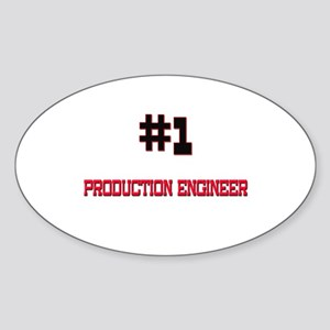 Number 1 PRODUCTION ENGINEER Oval Sticker