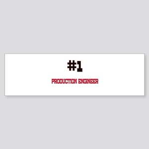 Number 1 PRODUCTION ENGINEER Bumper Sticker