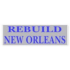 Rebuild New Orleans Streets Bumper Bumper Sticker