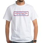 Totalitarian Nanny State 2-sided White T-Shirt