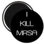 I Kill MRSA Magnet