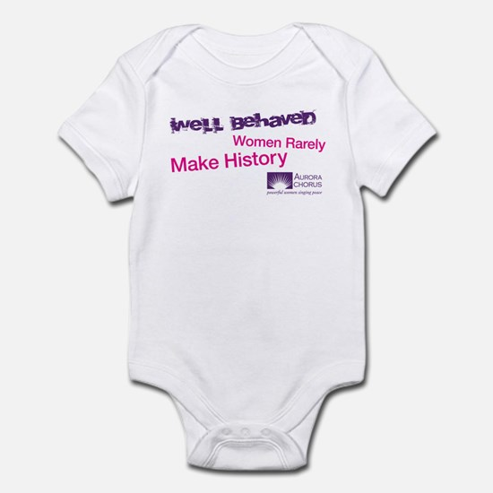 Well Behaved Women Infant Bodysuit