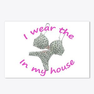 I wear the...in my house Postcards (Package of 8)