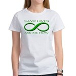 Save Lives, ask me how Women's T-Shirt