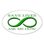Save Lives, ask me how Oval Sticker (10 pk)
