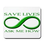 Save Lives, ask me how Mousepad
