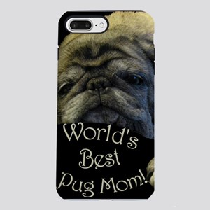 Worlds Best Pug Mom iPhone 7 Plus Tough Case