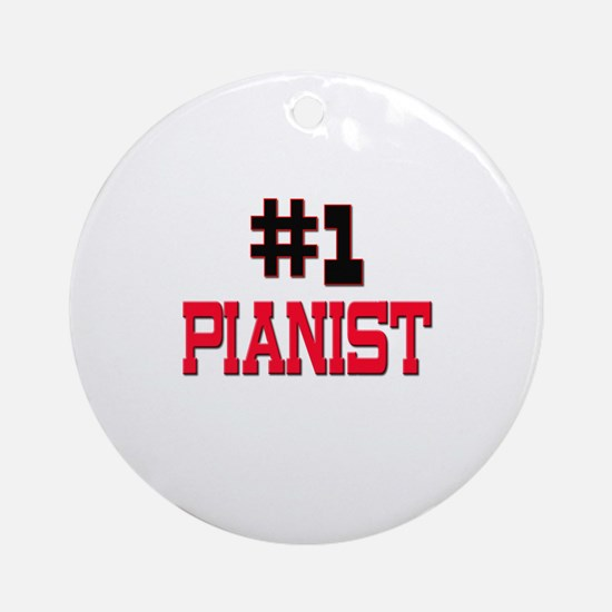 Number 1 PIANIST Ornament (Round)