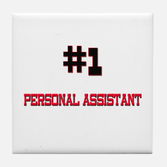 Number 1 PERSONAL ASSISTANT Tile Coaster