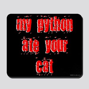 My Python ate your Cat Mousepad