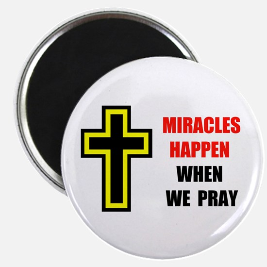 "MIRACLES DO HAPPEN 2.25"" Magnet (10 pack)"