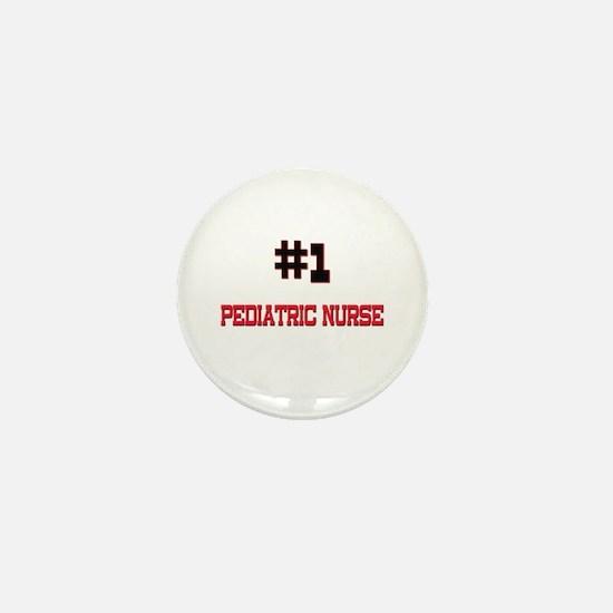 Number 1 PEDIATRIC NURSE Mini Button