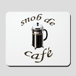 Coffee Snob Mousepad