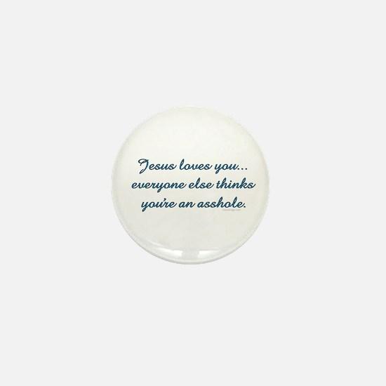 Jesus Loves You... Mini Button