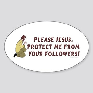 Please Jesus, protect me from Oval Sticker