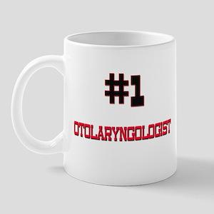 Number 1 OTOLARYNGOLOGIST Mug