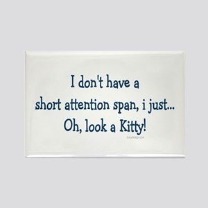 Short Attention Span.. Rectangle Magnet