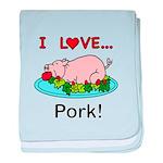 I Love Pork baby blanket