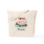 I Love Pork Tote Bag