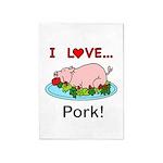 I Love Pork 5'x7'Area Rug