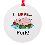 I Love Pork Round Ornament