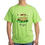 I Love Pigs Green T-Shirt