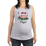 I Love Pigs Maternity Tank Top