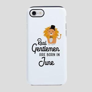 Real Gentlemen are born in Jun iPhone 7 Tough Case