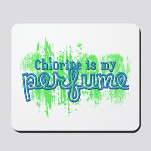 Chlorine is my Perfume (3 des Mousepad