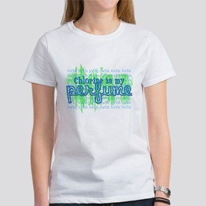 Chlorine is my Perfume (3 des Women's T-Shirt