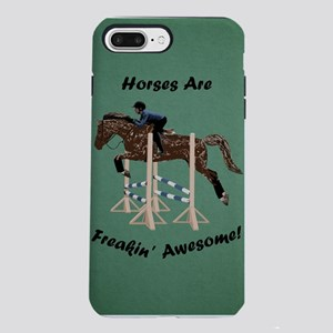 Horses Are Freakin Awesom iPhone 7 Plus Tough Case