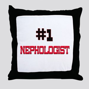 Number 1 NEPHOLOGIST Throw Pillow