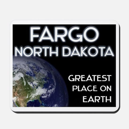 fargo north dakota - greatest place on earth Mouse