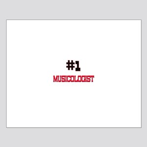Number 1 MUSICOLOGIST Small Poster