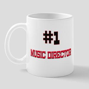Number 1 MUSIC DIRECTOR Mug
