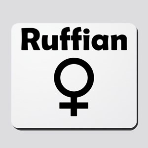 Ruffian Female Symbol Mousepad