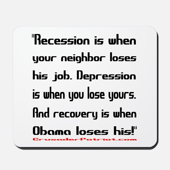 Recovery begins when Obama loses! Mousepad